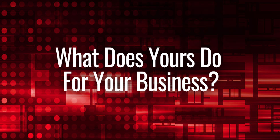 What does your website do for your business?