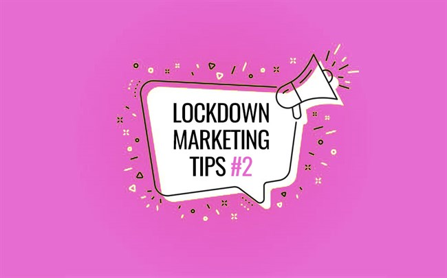 Lockdown Marketing Tips: Write Blogs